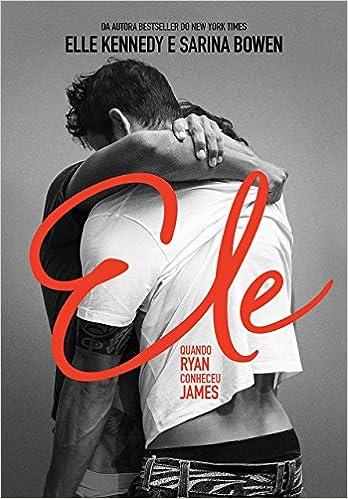 Ele. Quando Ryan Conheceu James: Amazon.es: Sarina Bowen: Libros
