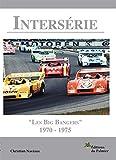 Intersérie - Les Big Bangers 1970-1975