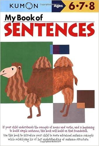 My Book of Sentences: Kumon Publishing, Kumon: 0022099862307 ...