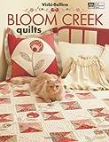 Bloom Creek Quilts, Vicki Bellino, 1604680024