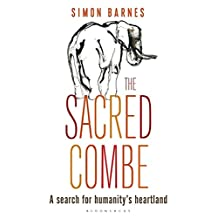 The Sacred Combe: A Search for Humanity's Heartland