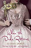 When the Duke Returns (Desperate Duchesses)