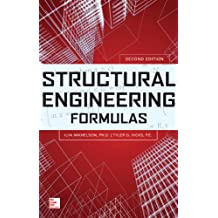 Structural Engineering Formulas, Second Edition (Mechanical Engineering)