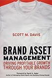 Brand Asset Management: Driving Profitable Growth Through Your Brands (Jossey Bass Business & Management Series)
