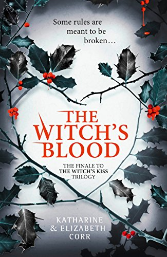Holidays In Great Britain Halloween (The Witch's Blood (The Witch's Kiss Trilogy, Book)