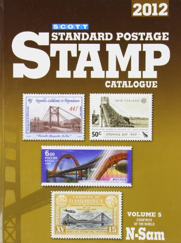 Scott 2012 Standard Postage Stamp Catalogue Volume 5: Countries of the World N-Sam James E. Kloetzel