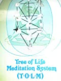 Tree of Life Meditation System : General Principles of Holistic Meditation, Ra Un Nefer Amen I, 1877662135
