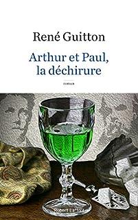 Arthur et Paul, la déchirure, Guitton, René