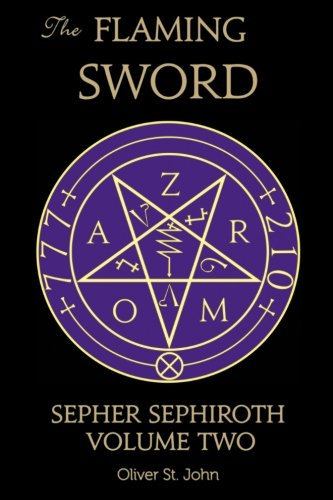 The Flaming Sword Sepher Sephiroth Volume Two (Volume 2)