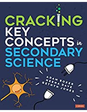 CRACKING KEY CONCEPTS IN SECON DARY SCIENCE