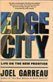 The Edge City, Joel Garreau, 0385262493