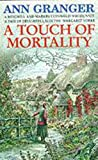 A Touch of Mortality (A Mitchell & Markby Cotswold Whodunnit)