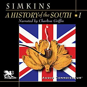 A History of the South, Volume 1 Audiobook