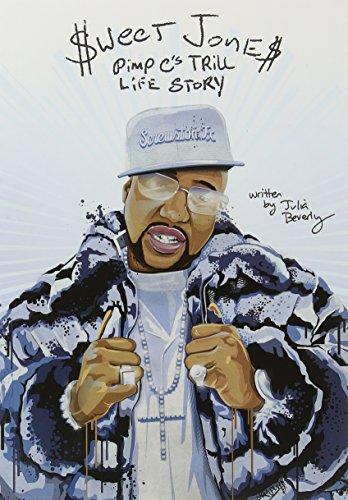 Pdf Biographies Sweet Jones: Pimp C's Trill Life Story