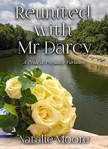 [R.e.a.d] Reunited with Mr Darcy: A Pride and Prejudice Variation<br />DOC