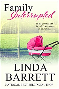 Family Interrupted by [Barrett, Linda]