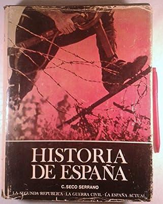 HISTORIA DE ESPAÑA. Tomo VI: Época Contemporánea - Gran Historia ...