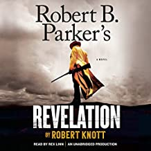 Robert B. Parker's Revelation: Cole and Hitch, Book 5