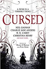 Cursed: An Anthology of Dark Fairy Tales Kindle Edition