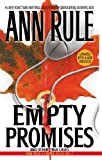 Empty Promises by Ann Rule front cover