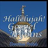 Hallelujah! Gospel Hymns