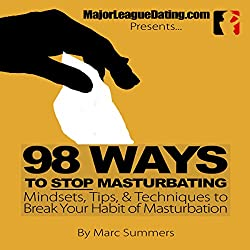 98 Ways to Stop Masturbating