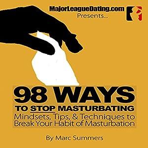98 Ways to Stop Masturbating Audiobook