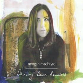 Amazon Com Dancing Down Ravenhill Morgan Macintyre Mp3