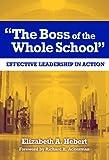 The Boss of the Whole School, Elizabeth A. Hebert, 0807746975