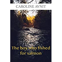 The boy who fished for salmon