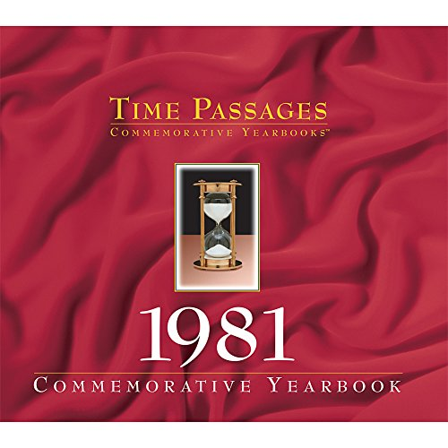 Time Passages Year 1981 Commemorative Year in Review - Gift of Memories