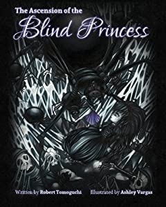 The Ascension of the Blind Princess
