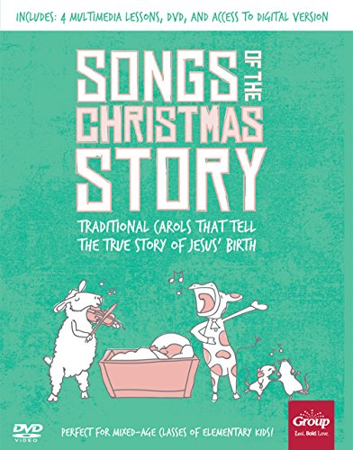 Songs of the Christmas Story: Traditional Carols That Tell the True Story of Jesus' Birth (Christmas Worship Themes)
