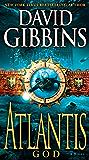 Atlantis God: A Novel (Jack Howard Series Book 6)