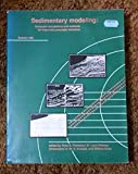 img - for Sedimentary Modeling: Computer Simulations & Methods Improved Parameter Definitn book / textbook / text book