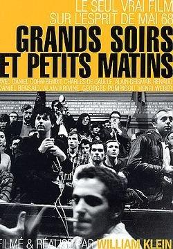 Grands soirs et petits matins : le seul vrai film sur l'esprit de mai 68