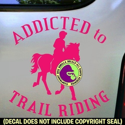 ADDICTED TO TRAIL RIDING Horse Rider Vinyl Decal Sticker B