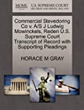 Commercial Stevedoring Co V. a/S J Ludwig Mowinckels, Rederi U. S. Supreme Court Transcript of Record with Supporting Pleadings, Horace M. Gray, 1270439790