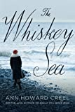 img - for The Whiskey Sea book / textbook / text book