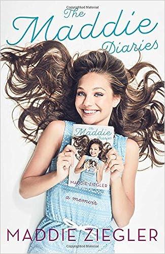 The Maddie Diaries: A Memoir por Maddie Ziegler epub