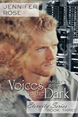 Voices in the Dark: Harley's Story (Eternity Series) Paperback