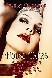 House Tales (Books 1-4): Companion Book To Pleasure House