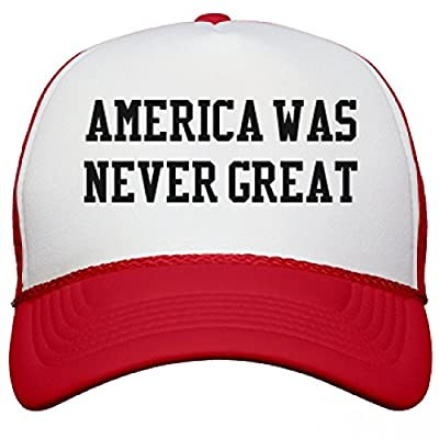 America Was Never Great Again: Snapback Mesh Trucker Hat
