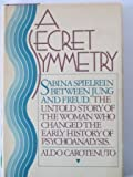 A Secret Symmetry, Aldo Carotenuto, 0394515307