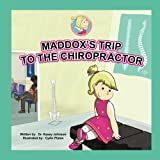 Maddox's Trip to the Chiropractor