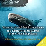 img - for Narrative of the Most Extraordinary And Distressing Shipwreck of the Whaleship Essex book / textbook / text book
