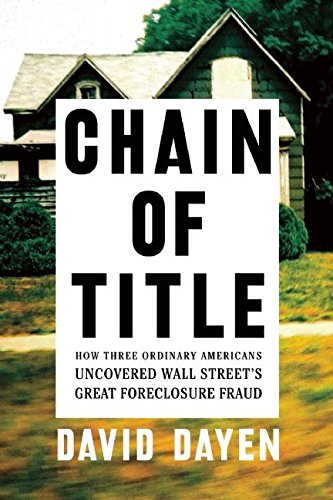Three Ordinary Americans Uncovered Wall Street's Great Foreclosure Fraud ()