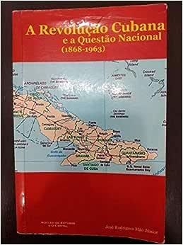 A Revoluçao Cubana E A Questao Nacional - 9788590710806