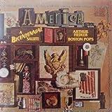 Arthur Fiedler & The Boston Pops Orchestra: America! A Bicentennial Salute [2 Vinyl LP Set] [Stereo]