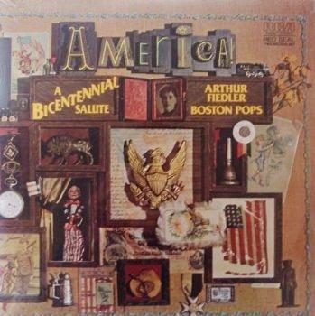 Arthur Fiedler & The Boston Pops Orchestra: America! A Bicentennial Salute [2 Vinyl LP Set] - Down Boston Town